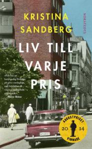 Liv till varje pris, roman av Kristina Sandberg