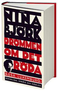Nina Björks bok Drömmen om det röda